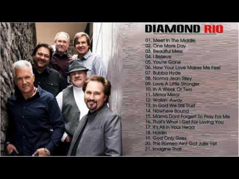 Diamond Rio Greatest Hits-- The Best Songs Of Diamond Rio