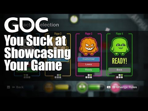 You Suck at Showcasing Your Game