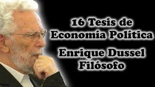 16 Tesis de Economía Política por Enrique Dussel - 11º Tesis