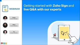 Getting started with Zoho Sign and live Q\u0026A with our experts (2021)