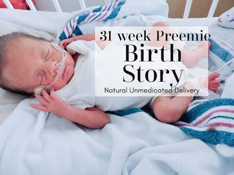 31 Week Premature Baby Birth Story // Natural Unmedicated Delivery