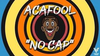 ACAFOOL - NO CAP (ANIMATION LYRIC VIDEO)