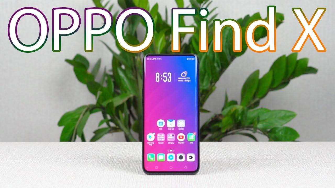 Trên tay Oppo Find X: cực đẹp, cực độc và cực …
