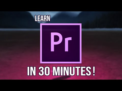 LEARN HOW TO USE ADOBE PREMIERE PRO IN 30 MINUTES ! - Tutorial For Beginners 2019 thumbnail
