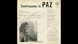 Construir la paz (II Festival de la canción de la paz) - Canta: Rossa. (1972)