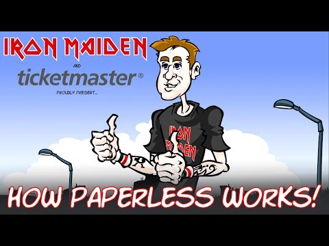 Iron Maiden + Ticketmaster - How Paperless Works