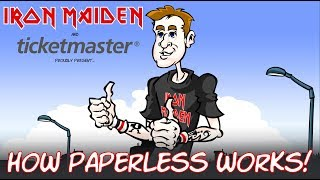 Iron Maiden + Ticketmaster - How Paperless Works