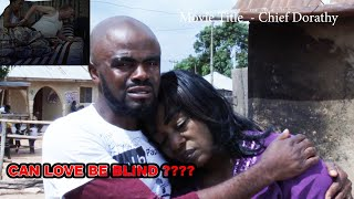 Chief Dorothy 4|| A fool @40 || Special edition as chief imo finally fall in Love with sugar mummy - Chief Imo Comedy