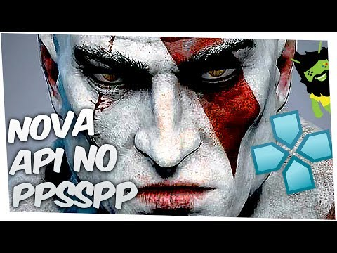 🔴CHEGOU! API VULKAN PPSSPP ANDROID TESTE GOW GHOST OF SPARTA