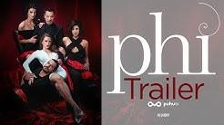 Fi - Phi Trailer