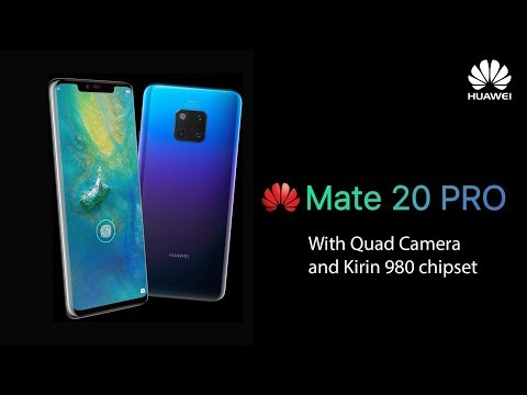 Huawei Mate 20 Pro Price, Specs, Release Date, Trailer 2018! Mp3