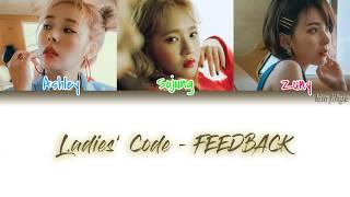 Ladies' Code (레이디스 코드) – FEEDBACK (너의 대답은) Lyrics (Han|Rom|E…