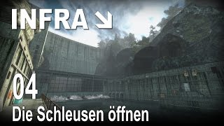 INFRA [04] [Die Schleusen öffnen] [Let's Play Gameplay Deutsch German] thumbnail