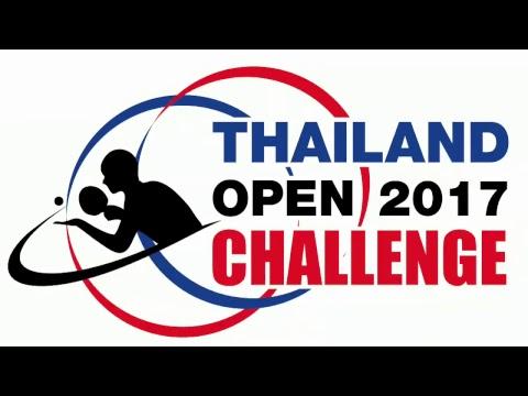 ITTF Challege Thailand open bangkok [ tha ] 2017