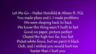 Let Me Go - Hailee Steinfeld and Alesso ft. Florida Georgia Line Lyrics