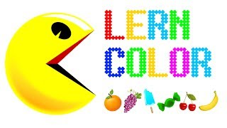 Learn Colors With Pacman For Kids And Toddlers - Funny FRUITS Video For Kids