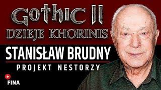 AKTOR Stanisław Brudny - GOTHIC II DK | Film dokumentalny