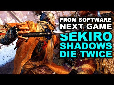 SEKIRO SHADOWS DIE TWICE GAMEPLAY TRAILER ANALYSIS | Next From Software Game