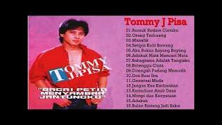 Tommy J Pisa - Full Album | Tembang Kenangan | Lagu Dangdut Lawas Nostalgia 80an - 90an Terbaik