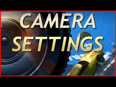 QUICKIE: Camera Settings Tutorial  Rocket League