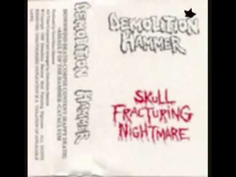 Demolition Hammer-Skull Fracturing Nightmare Demo('88)