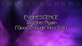 Evanescence - Together Again (