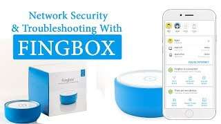 Fingbox Home Network Security & Troubleshooting - How Does It Work