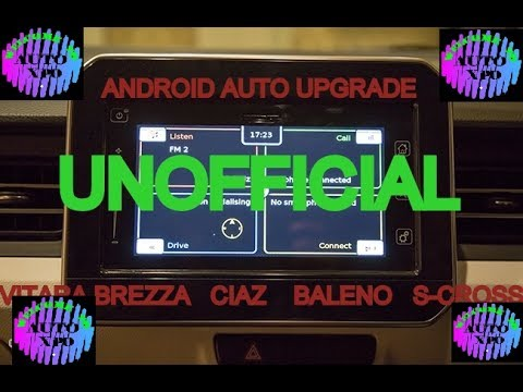 Free ANDROID AUTO UPGRADE in VITARA BREZZA, Ciaz, Baleno and S-Cross with  BACKUP Protection