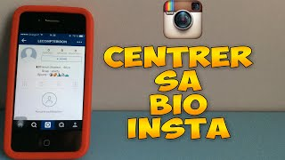 [TUTO] ► Comment centrer sa biographie Instagram