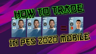 How to Trade | PES 2020 Mobile