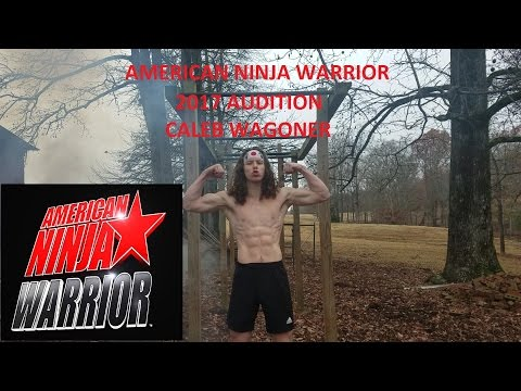 Ninja Warrior 2017 Audition Caleb Wagoner