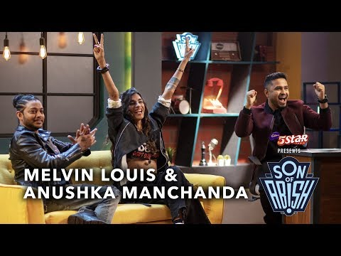Son Of Abish feat. Melvin Louis & Anushka Manchanda