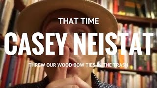 That time Casey Neistat threw our wooden bow ties in the trash (Kinda)