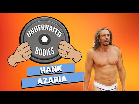 UNDERRATED BODIES  EPISODE 7: HANK AZARIA