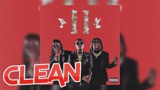 Migos x Travis Scott x Ty Dolla $ign x Big Sean - White Sand (Official Clean) (Culture II)