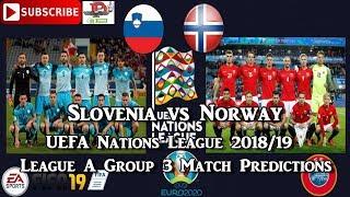Slovenia vs Norway | UEFA Nations League | League A Group 3 Predictions FIFA 19