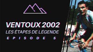 MONT VENTOUX 2002 - VIRENQUE - LES ÉTAPES DE LÉGENDE #5