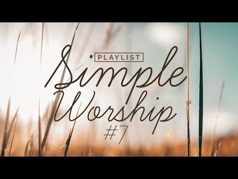 Playlist Simple Worship #7