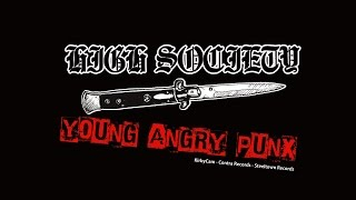 "High Society - ""Young Angry Punx"" - Official (HD)"