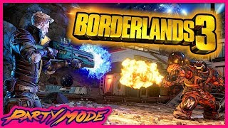 Let's Play BORDERLANDS 3! - Party Mode