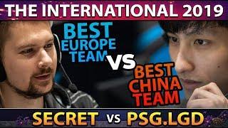 SECRET vs PSG.LGD - BEST EU TEAM vs BEST CHINA TEAM - TI9 INTERNATIONAL 2019 DOTA 2