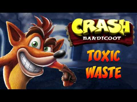 Crash Bandicoot N. Sane Trilogy: Crash 1 - Toxic Waste OST
