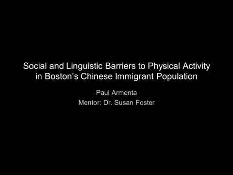Social and Linguistic Barriers to Physical Activity in Boston's Chinese Immigrant Population