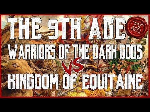 Warriors of the Dark Gods vs Kingdom of Equitane The 9th Age 2.0 BETA Battle Report Ep013