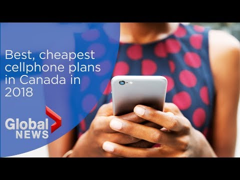 The Best, Cheapest Cellphone Plans In Canada In 2018