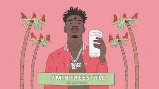 Download 21 Savage - 7 Min Freestyle (Official Audio) MP3 song and Music Video