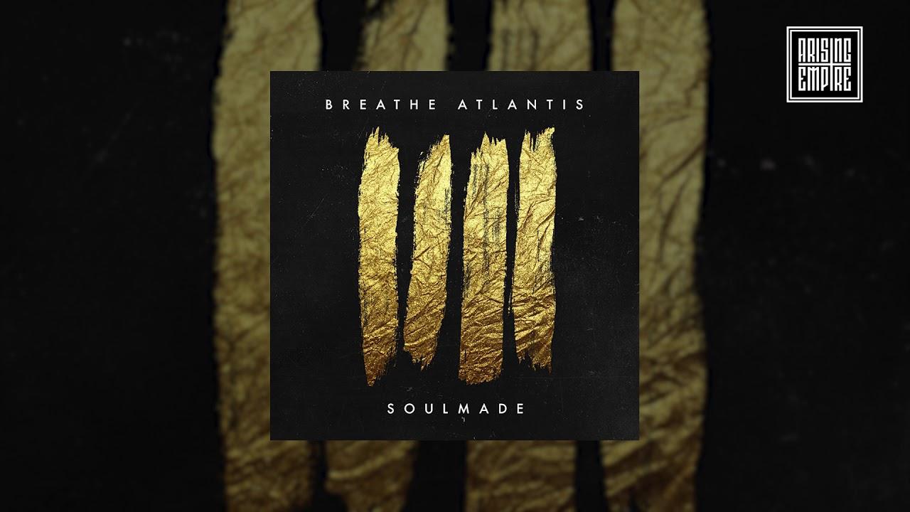 BREATHE ATLANTIS — Soulmade (FULL ALBUM STREAM)