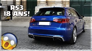 18 ANS EN AUDI RS3 !! STAGE 2?!😱
