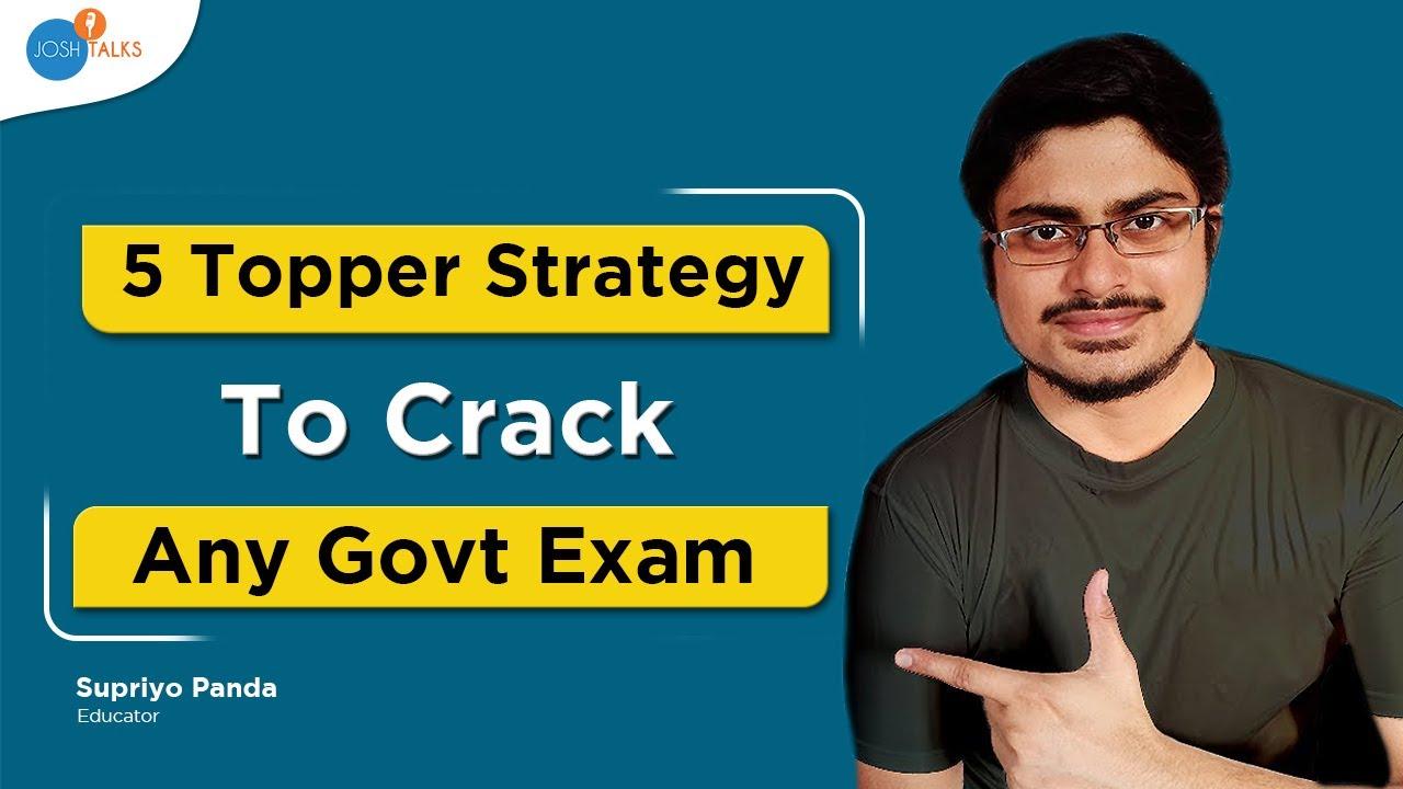 📝Best Way To Study For Govt. Exams | 5 Actionable Steps 📋 | @Supriyo Panda | Josh Talks