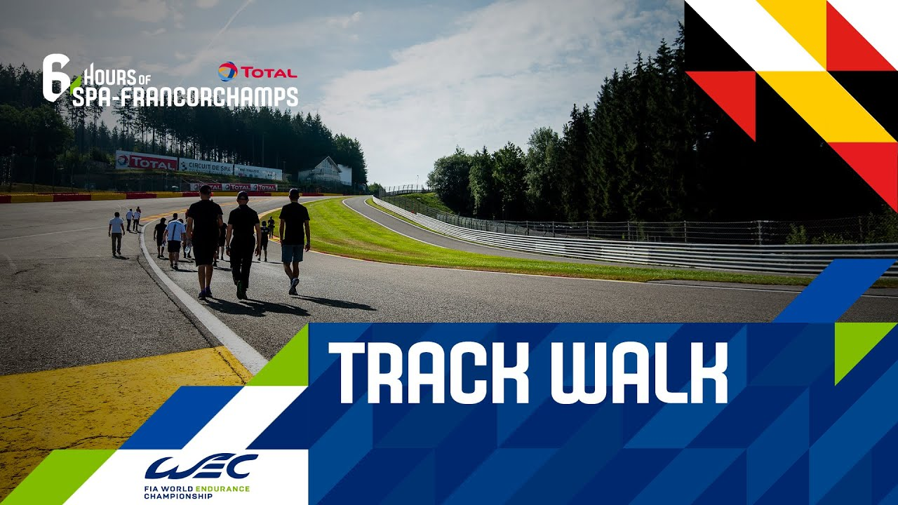 2020 Total 6 Hours of Spa-Francorchamps  - Track walk